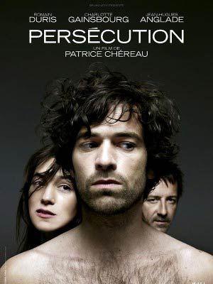 Persécution de Patrice Chéreau: critique du film