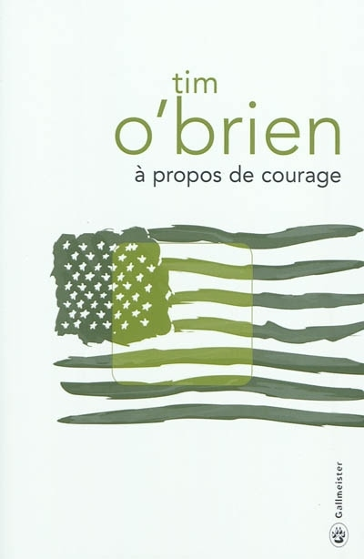 A propos de courage de Tim O'Brien : critique du roman