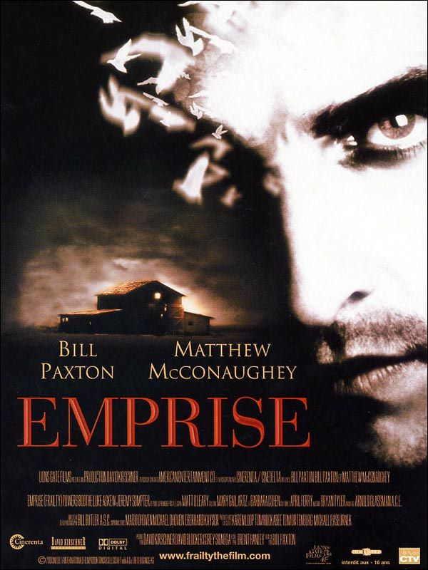 Emprise de Bill Paxton (2001) : critique du film