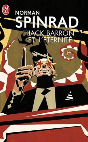 [Critique] Jack Barron et l'éternité de Norman Spinrad