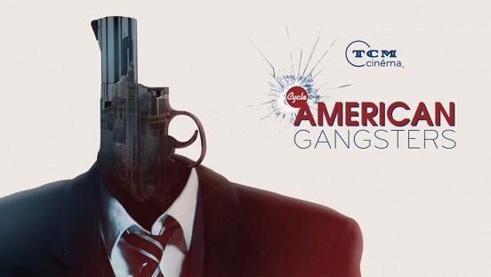 American-Gangsters TCM Cinéma