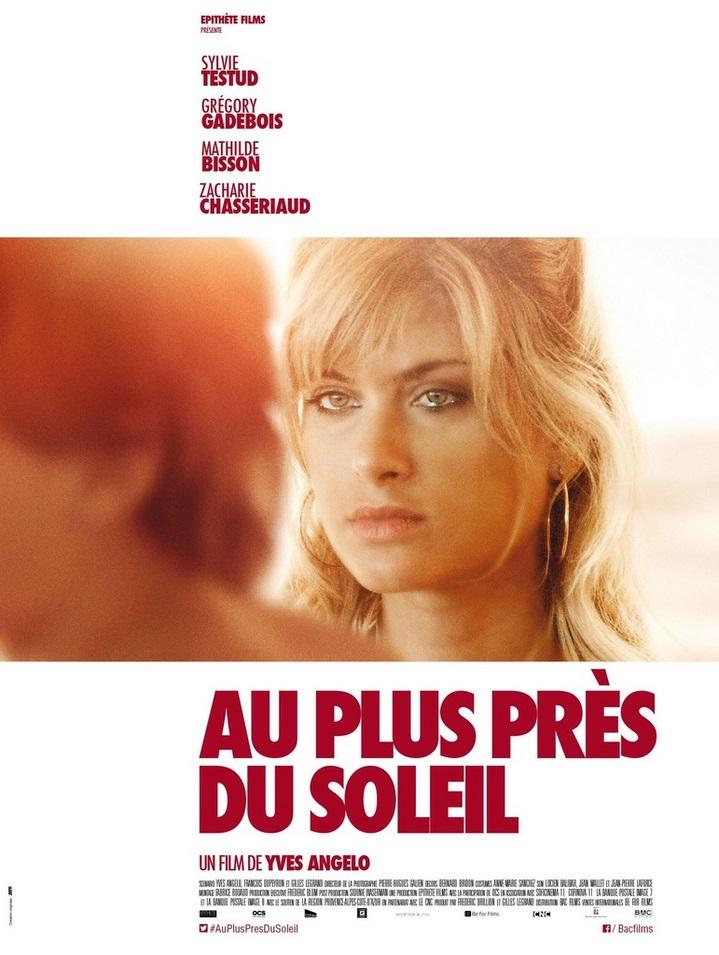 Au plus près du soleil d'Yves Angelo (2015) : critique du film