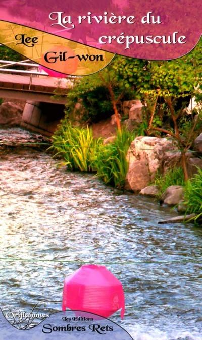 image couverture la rivière du crépuscule lee gil won éditions sombres rets
