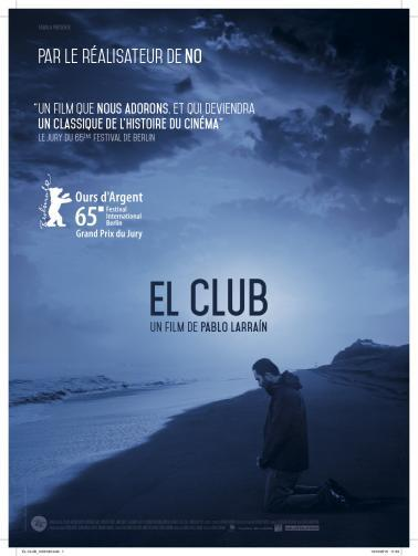 [Critique] El Club de Pablo Larraín (2015) : Trouble repentance