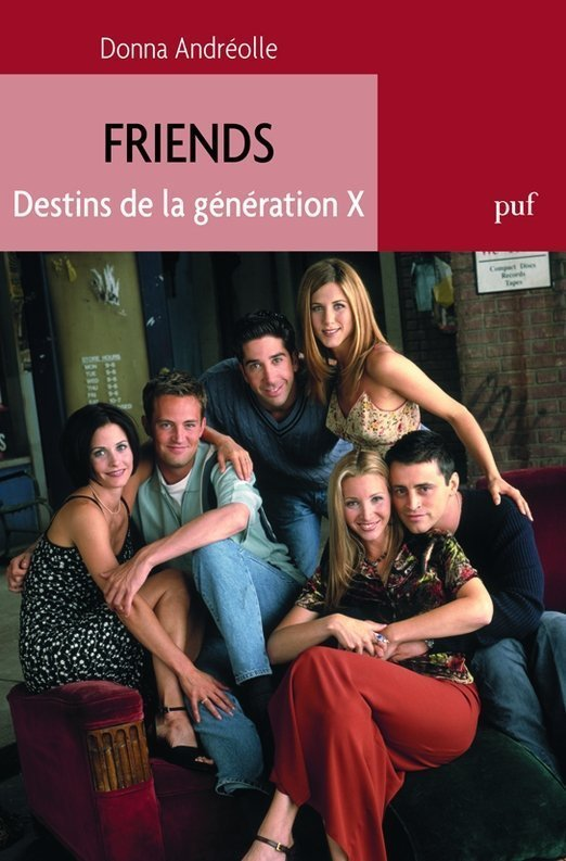 friends-destins-de-la-ge-ne-ration-x