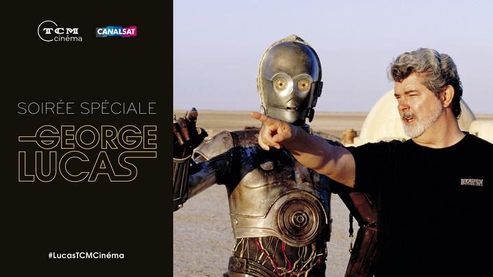Soirée spéciale George Lucas le 15 décembre sur TCM Cinéma