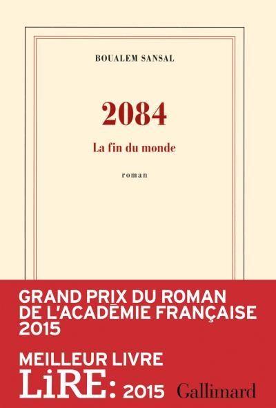 [Critique] 2084, la fin du monde – Boualem Sansal