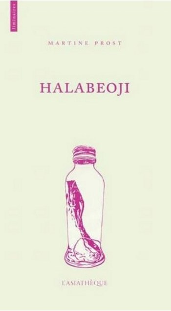 [Critique] Halabeoji – Martine Prost