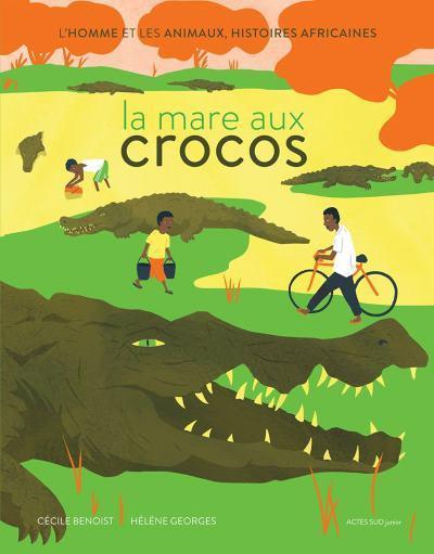 [Critique] La Mare Aux Crocos – Cécile Benoist et Hélène Georges