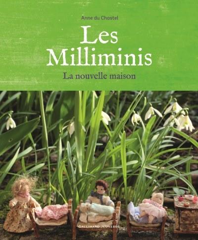 [Critique] Les Milliminis : la nouvelle maison – Anne Du Chastel