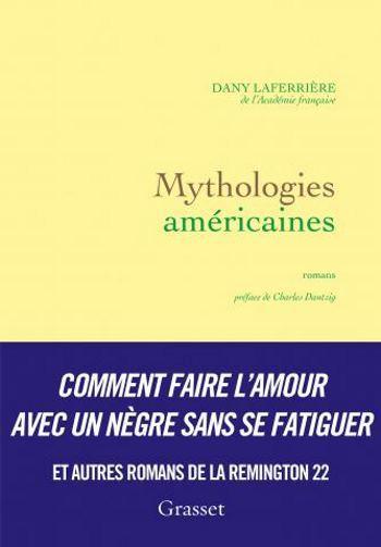 [Rencontre Littéraire] Dany Laferrière : Mythologies Américaines