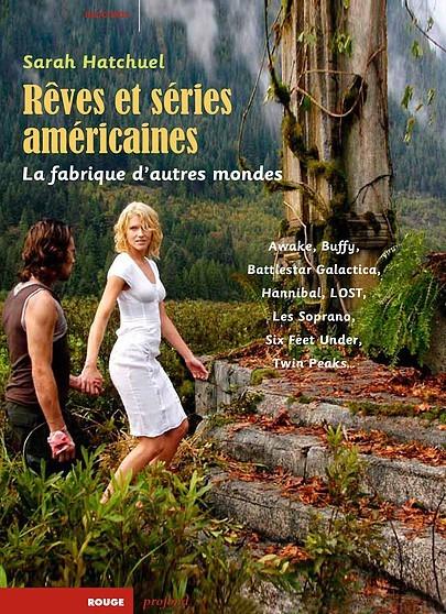 [News Livres] Rêves et séries américaines de Sarah Hatchuel en librairie le 5 février