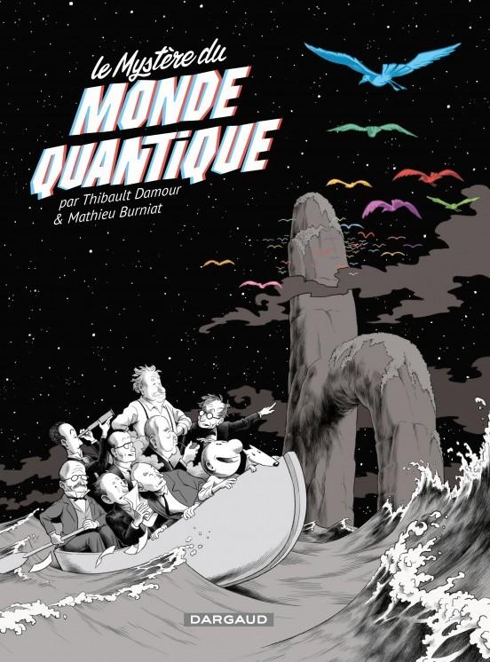 image couverture le mystère du monde quantique thibauld damour mathieu burniat dargaud