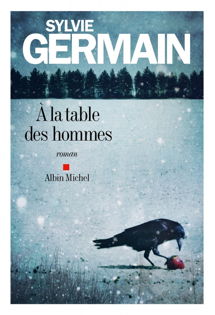 image couverture à la table des hommes sylvie germain éditions albin michel