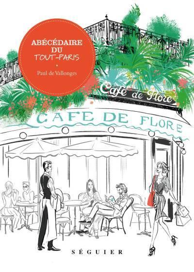 [Critique] Abécédaire du Tout-Paris – Paul de Vallonges