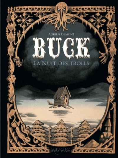 [Critique] Buck : La nuit des trolls – Adrien Demont