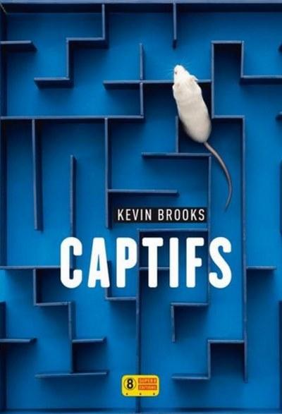 [Critique] Captifs – Kevin Brooks