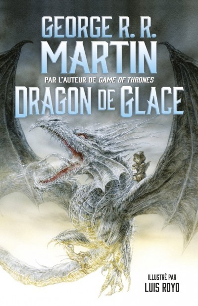 [Critique] Dragon de glace – George R. R. Martin
