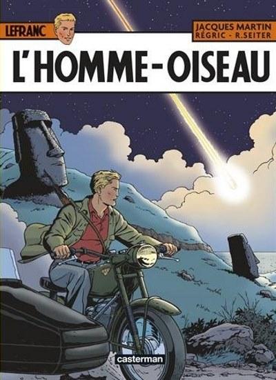 [Critique] Lefranc T.27 : L'Homme-Oiseau – Roger Seiter et Régric