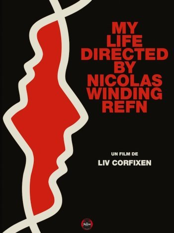 image affiche my life directed by nicolas winding refn