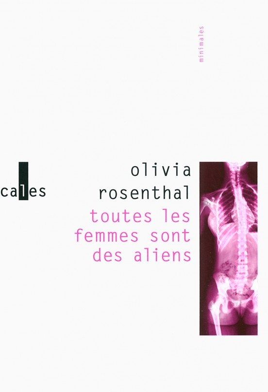 image couverture toutes les femmes sont des aliens olivia rosenthal éditions gallimard verticales