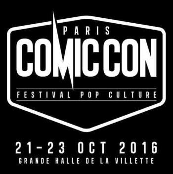 [News – Sorties culturelles] Comic Con Paris 2016 : neuf nouveaux invités annoncés