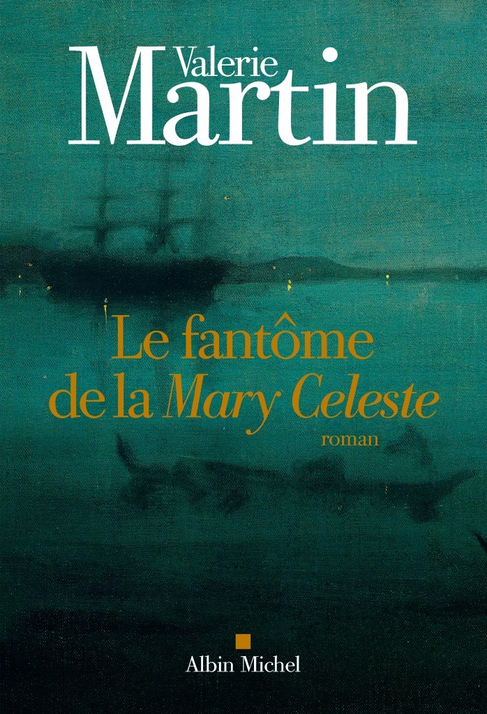 image couverture le fantôme de la mary celeste valerie martin éditions albin michel