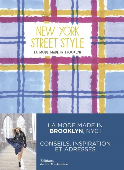 image couverture new york street style la mode made in brooklyn éditions de la martinière