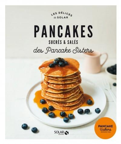 image couverture pancakes sucrés et salés des pancake sisters éditions solar