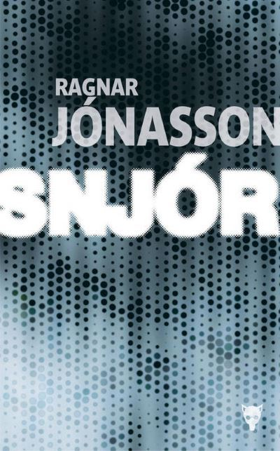 [Critique] Snjor – Ragnar Jonasson