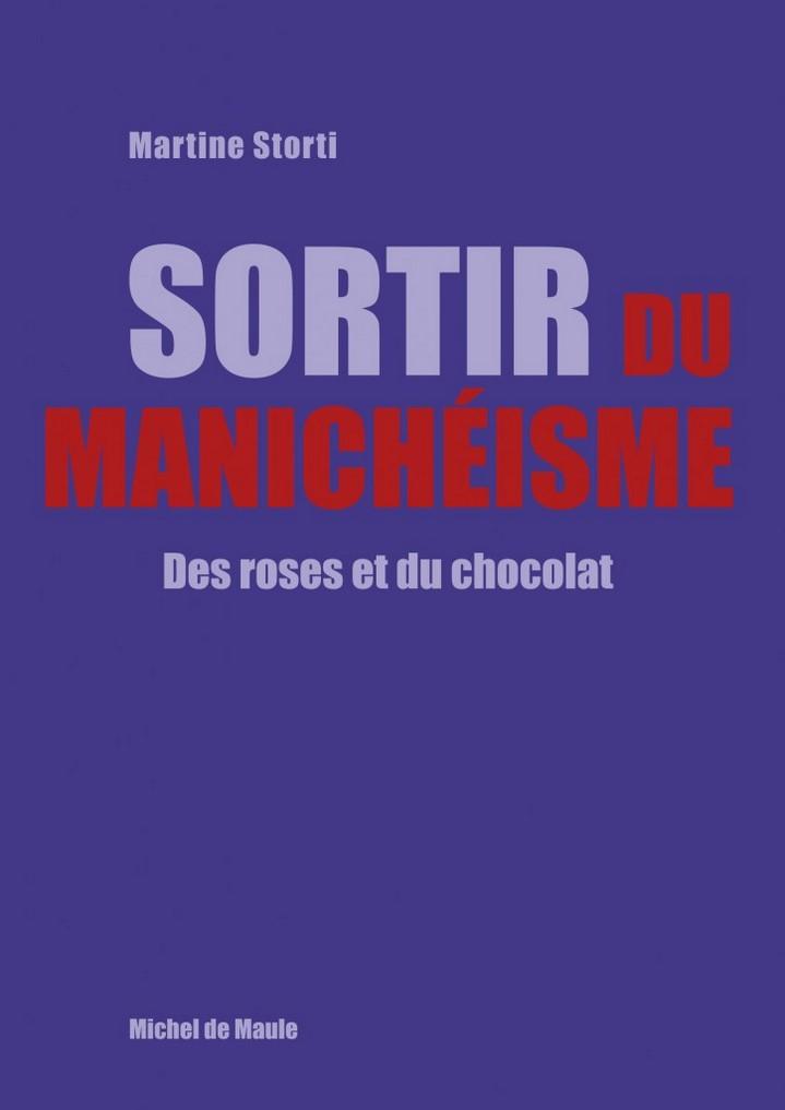 image couverture sortir du manichéisme des roses et du chocolat martine storti éditions michel de maule