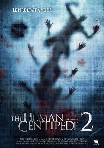 [Test – DVD] Human Centipede 2 – Tom Six