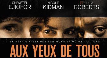 [News – DVD/Blu-Ray] Aux Yeux De Tous : sortie le 2 août 2016