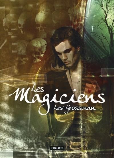 image couverture les magiciens lev grossman éditions l'atalante