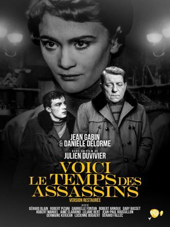 [Test – DVD] Voici le Temps des Assassins – Julien Duvivier