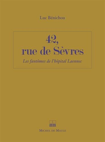 image couverture 42 rue de sèvres luc bénichou éditions michel de maule