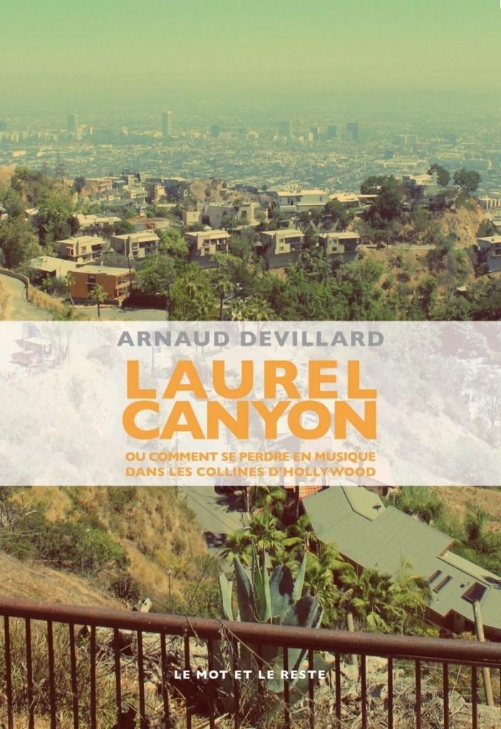 image couverture laurel canyon arnaud devillard éditions le mot et le reste