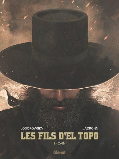 [Critique] Les Fils d'El Topo T1 : Caïn – Alejandro Jodorowsky et José Ladrönn