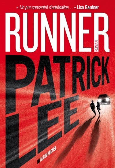 [Critique] Runner – Patrick Lee