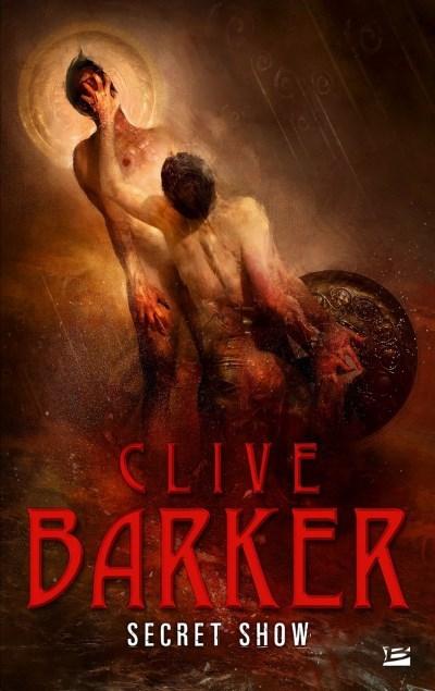 [Critique] Secret Show – Clive Barker