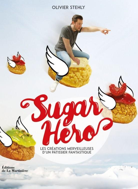 image couverture sugar hero olivier stehly éditions de la martinière