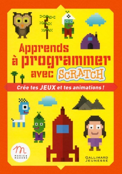 [Critique] Apprends à programmer avec Scratch – Gallimard Jeunesse