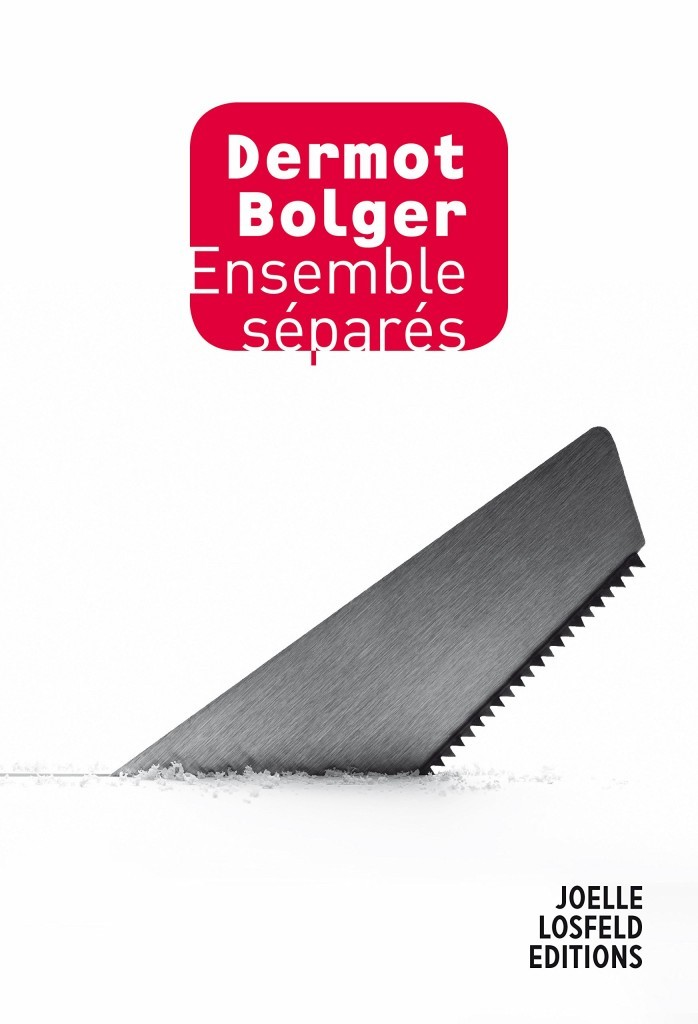 image couverture ensemble séparés dermot bolger éditions joëlle losfeld