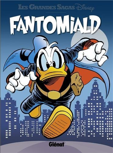 [Critique] Fantomiald, tome 1 – Disney (Collectif)