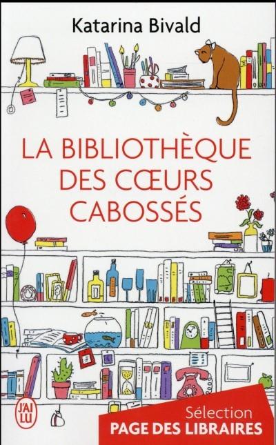 image couverture la bibliothèque des coeurs cabossés katarina bivald éditions j'ai lu