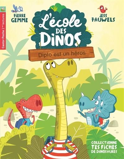 [Critique] L'école des Dinos : Diplo est un héros – Pierre Gemme et Jess Pauwels