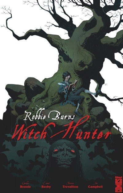 [Critique] Robbie Burns : Witch Hunter – Gordon Rennie et Emma Beeby