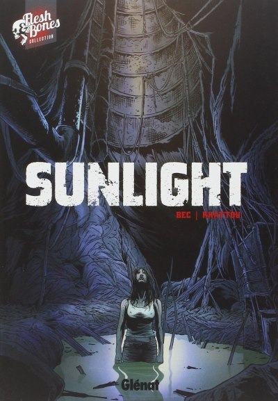 [Critique] Sunlight – Christophe Bec et Bernard Khattou