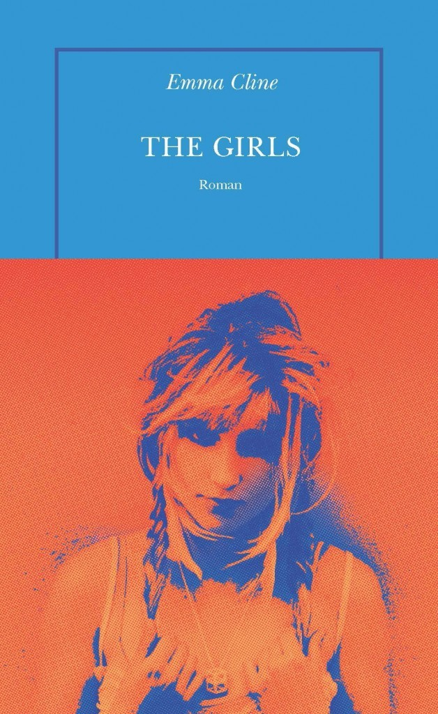 image couverture the girls emma cline éditions de la table ronde
