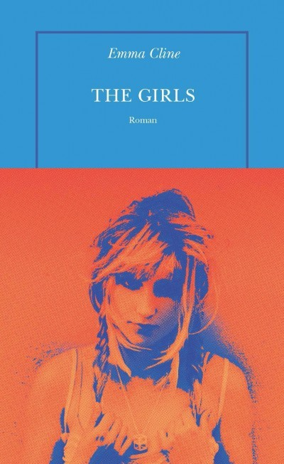 [Critique] The Girls – Emma Cline